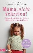 Cover-Bild zu Mama, nicht schreien!