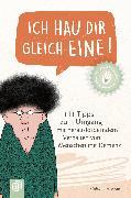 Cover-Bild zu Ich hau dir gleich eine! (eBook) von Helsper, Stefanie