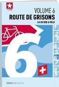 Cover-Bild zu La Suisse à vélo volume 6 von SuisseMobil
