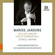 Cover-Bild zu Mariss Jansons - His last concert at Carnegie Hall von Brahms, Johannes (Komponist)