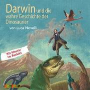 Cover-Bild zu Novelli, Luca: Darwin und die wahre Geschichte der Dinosaurier