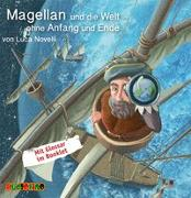 Cover-Bild zu Novelli, Luca: Magellan und die Welt ohne Anfang und Ende