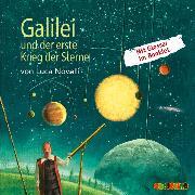 Cover-Bild zu Novelli, Luca: Galilei und der erste Krieg der Sterne (Audio Download)