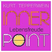 Cover-Bild zu eBook Inner Point - Lebensfreude