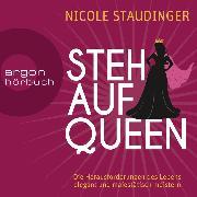 Cover-Bild zu eBook Stehaufqueen - Die Herausforderungen des Lebens elegant und majestätisch meistern (Ungekürzte Lesung)