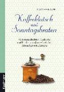 Cover-Bild zu Kaffeeklatsch und Sonntagsbraten (eBook) von Hermanns, Karin