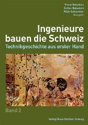 Cover-Bild zu Ingenieure bauen die Schweiz von Betschon, Franz