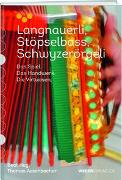 Cover-Bild zu Langnauerli. Stöpselbass. Schwyzerörgeli von Hugi, Beat