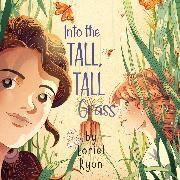Cover-Bild zu Into the Tall, Tall Grass (Unabridged) (Audio Download)