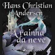Cover-Bild zu A rainha da neve (Audio Download)