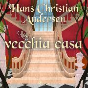 Cover-Bild zu La vecchia casa (Audio Download)