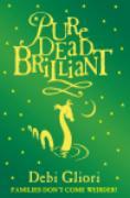 Cover-Bild zu Gliori, Debi: Pure Dead Brilliant (eBook)