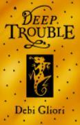 Cover-Bild zu Gliori, Debi: Deep Trouble (eBook)