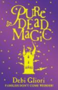 Cover-Bild zu Gliori, Debi: Pure Dead Magic (eBook)