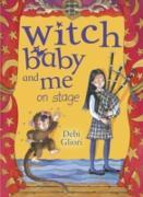 Cover-Bild zu Gliori, Debi: Witch Baby and Me On Stage (eBook)