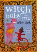 Cover-Bild zu Gliori, Debi: Witch Baby and Me After Dark (eBook)