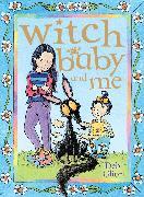 Cover-Bild zu Gliori, Debi: Witch Baby and Me (eBook)