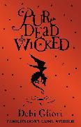 Cover-Bild zu Gliori, Debi: Pure Dead Wicked (eBook)
