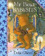 Cover-Bild zu Gliori, Debi: Mr Bear Babysits