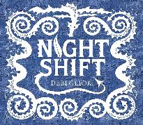 Cover-Bild zu Gliori, Debi: NIGHT SHIFT