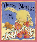 Cover-Bild zu Gliori, Debi: Flora's Blanket