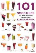Cover-Bild zu 101 Smoothies von Maranik, Eliq