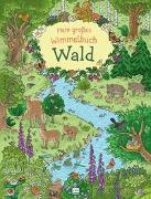 Cover-Bild zu Mein großes Wimmelbuch Wald von Metzen, Isabelle (Illustr.)