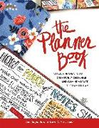 Cover-Bild zu The Planner Book: Stylish Projects to Creatively Organize and Commemorate the Day to Day von Sagendorph, Jean