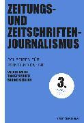 Cover-Bild zu Zeitungs- und Zeitschriftenjournalismus (eBook) von Schultz, Tanjev