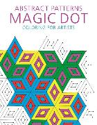 Cover-Bild zu Abstract Patterns: Magic Dot Coloring for Artists von Skyhorse Publishing