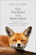 Cover-Bild zu Von Füchsen und Menschen von Kimmig, Sophia