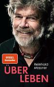 Cover-Bild zu Über Leben von Messner, Reinhold
