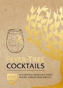 Cover-Bild zu Fever Tree - Cocktails von van der Avoort, Birgit (Übers.)