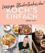 Cover-Bild zu Koch's einfach - Lässige Studentenküche! von Klipp, Zora
