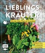 Cover-Bild zu Lieblingskräuter - Alles über Anbau, Pflege und Verwendung von Gutjahr, Axel