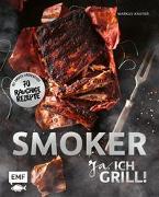 Cover-Bild zu Smoker - Ja, ich grill! von Kaufer, Markus