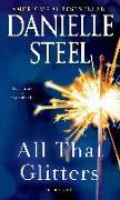 Cover-Bild zu All That Glitters von Steel, Danielle