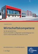 Cover-Bild zu Wirtschaftskompetenz Lernsituationen 2. Ausbildungsjahr von Felsch, Stefan