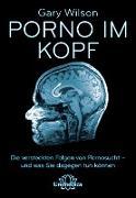 Cover-Bild zu Porno im Kopf (eBook) von Wilson, Gary
