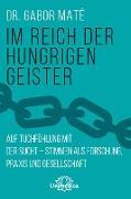 Cover-Bild zu Im Reich der hungrigen Geister (eBook) von Maté, Gabor