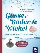 Cover-Bild zu Güsse, Bäder & Wickel von Kanitz, Thomas