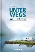 Cover-Bild zu Unterwegs zuhause - Mit dem Wohnmobil durch Europa