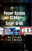 Cover-Bild zu Thomas, Mini S.: Power System SCADA and Smart Grids (eBook)
