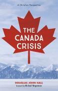Cover-Bild zu Hall, Douglas John: The Canada Crisis (eBook)