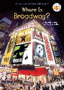 Cover-Bild zu Yacka, Douglas: Where Is Broadway? (eBook)