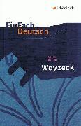 Cover-Bild zu Georg Büchner: Woyzeck von Schläbitz, Norbert