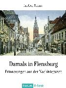 Cover-Bild zu Damals in Flensburg (eBook) von Thoms, Jan-Uwe
