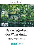 Cover-Bild zu Das Wiegenlied der Wolfskinder (eBook) von Ellsworth, Johanna