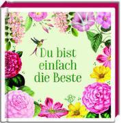 Cover-Bild zu Behr, Barbara (Illustr.): Du bist einfach die Beste