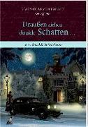 Cover-Bild zu Behr, Barbara (Illustr.): Kleines Adventsbuch - Draußen ziehen dunkle Schatten